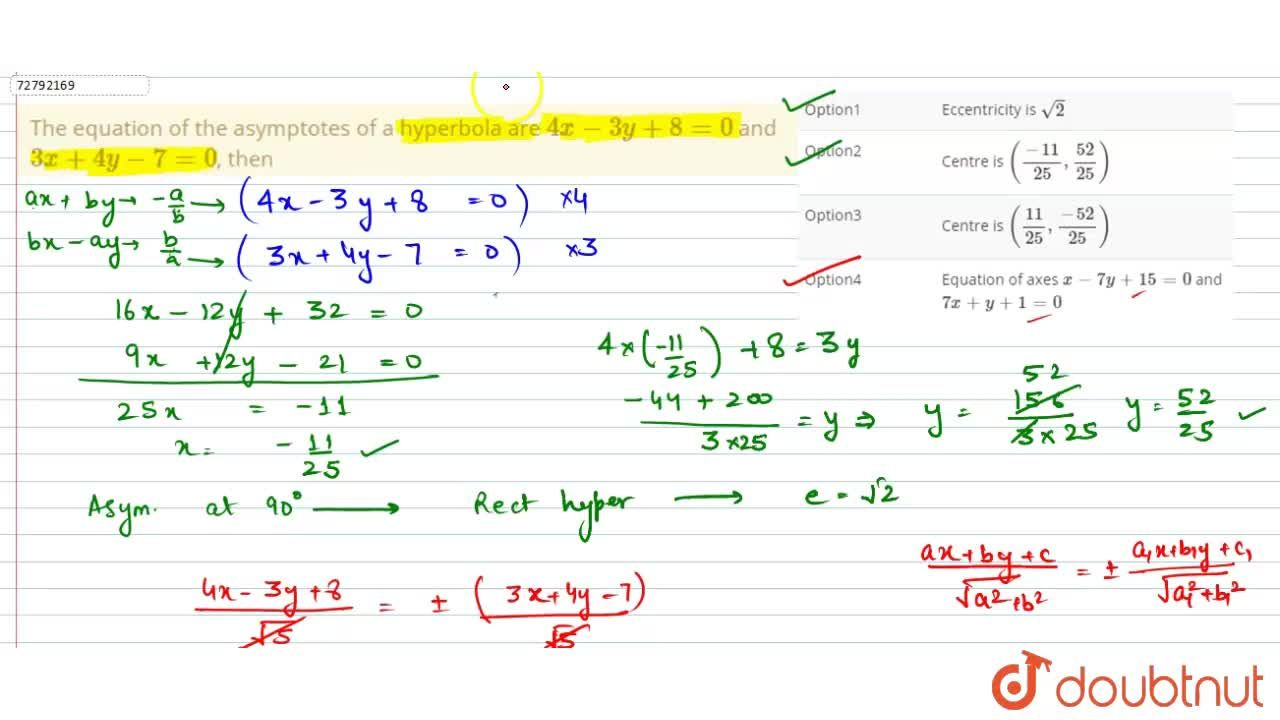 Solution for The equation of the asymptotes of a hyperbola are