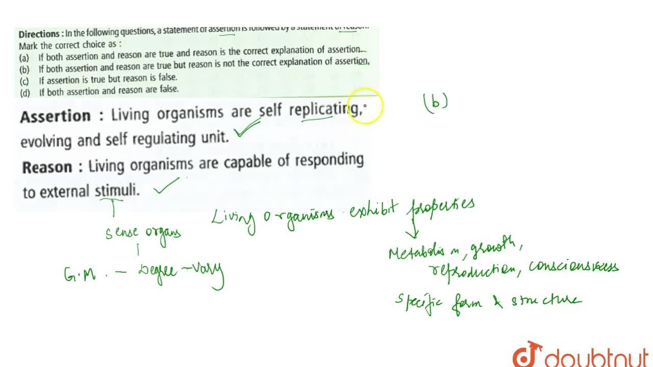 Solution for Assertion : Living organisms are self replicating,