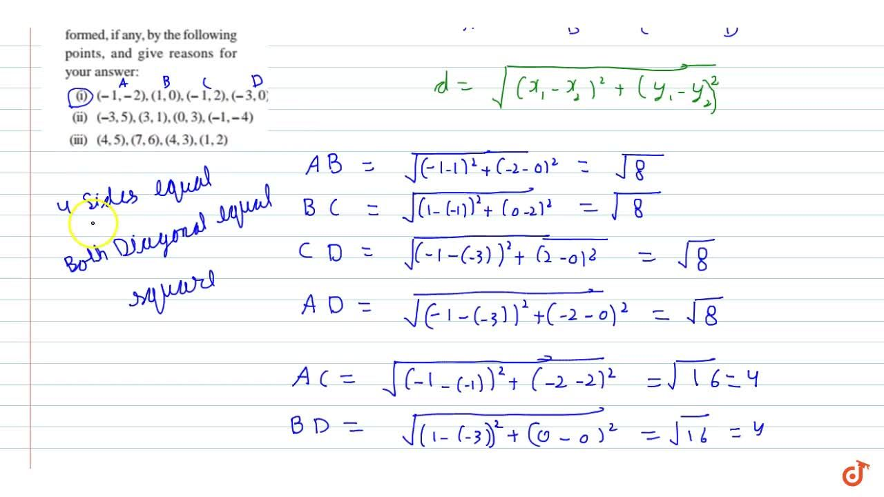 Solution for Name  the type of quadrilateral formed, if any, by
