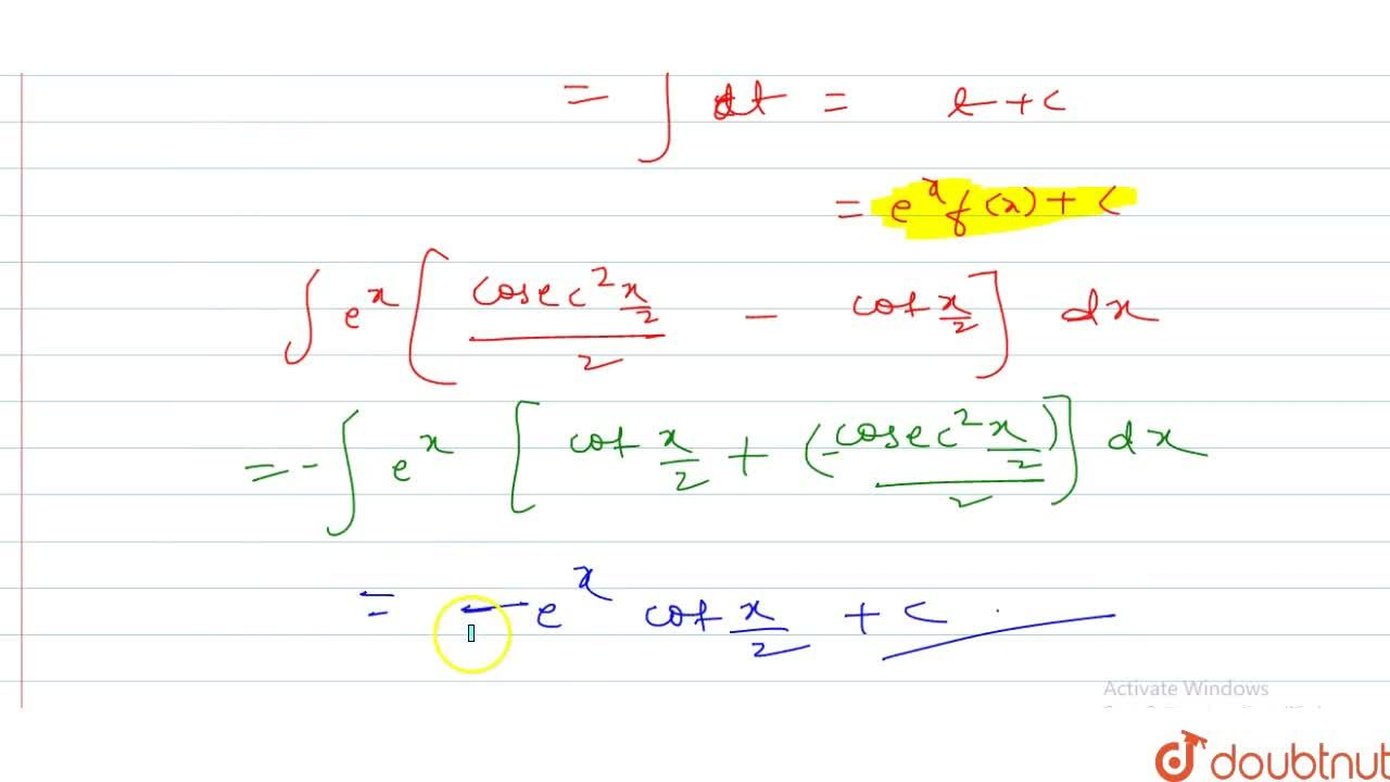 Solution for Evaluate: inte^x(1-sinx),(1-cosx)dx