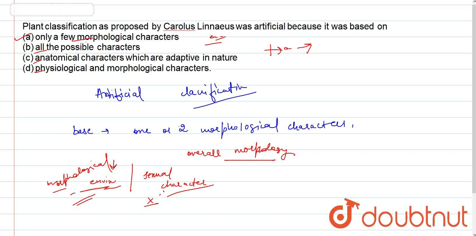 Plant classification as proposed by carolus linnaeus was artifical because it was based on