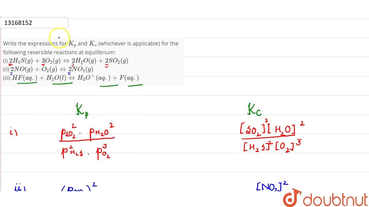 Solution for Write the expressions for K_p and K_e (whichev
