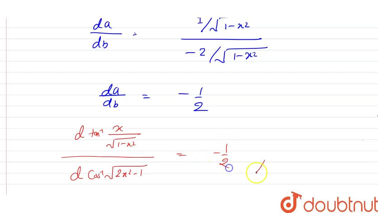 Solution for Differentiate tan^(-1)((x),(sqrt(1-x^(2)))) with