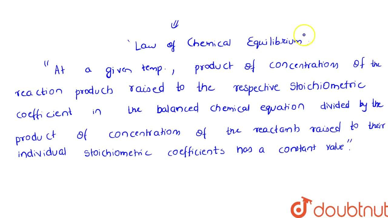 Solution for Law Of Mass Action And Equilibrium Constant