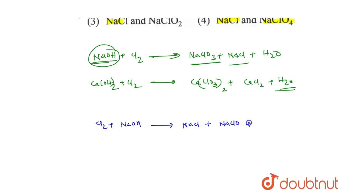 Solution for Chlorine on reaction with hot and concentrated Na