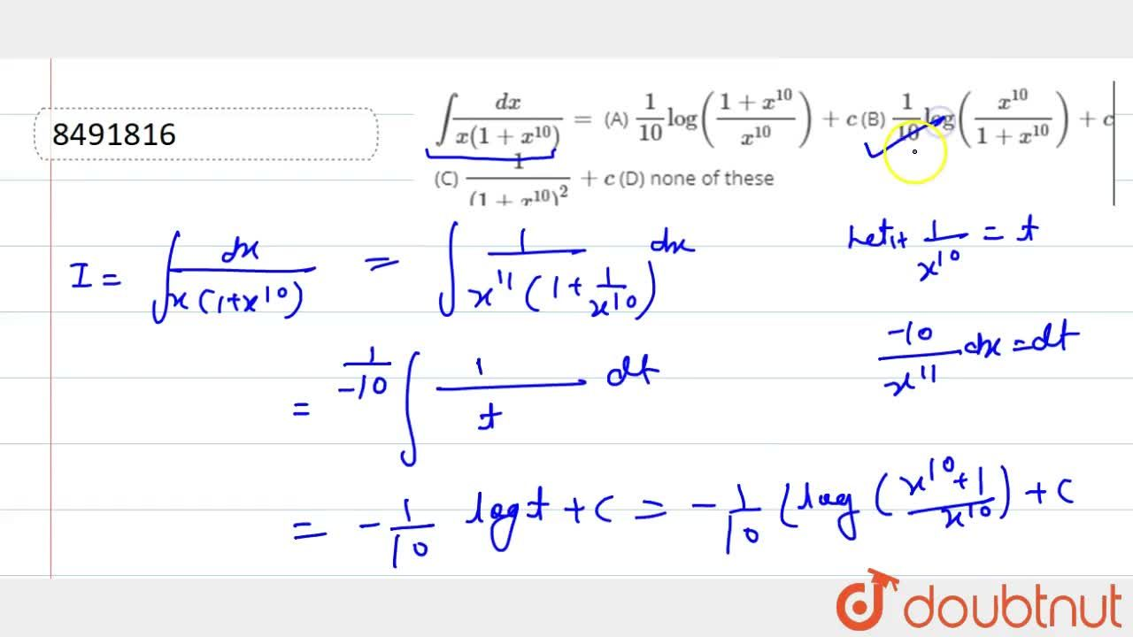 Solution for intdx,(x(1+x^10))= (A) 1,10 log((1+x^10),x^10)+
