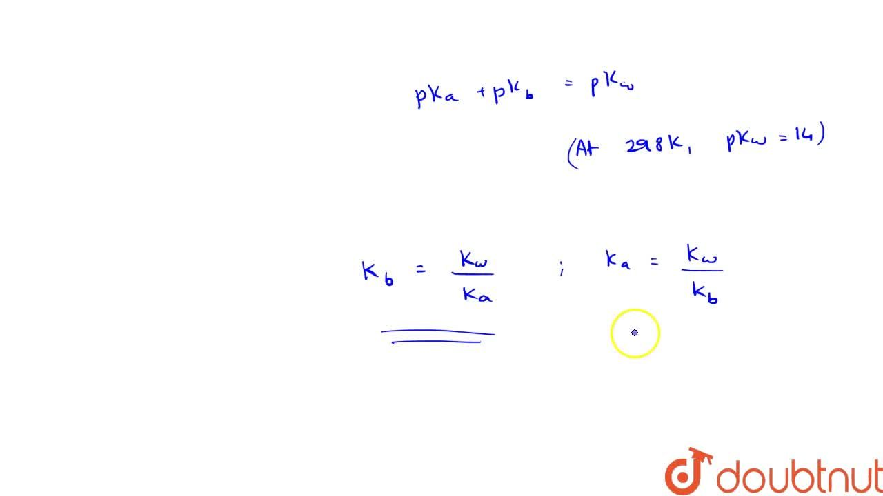Solution for Relation Between Ka And Kb