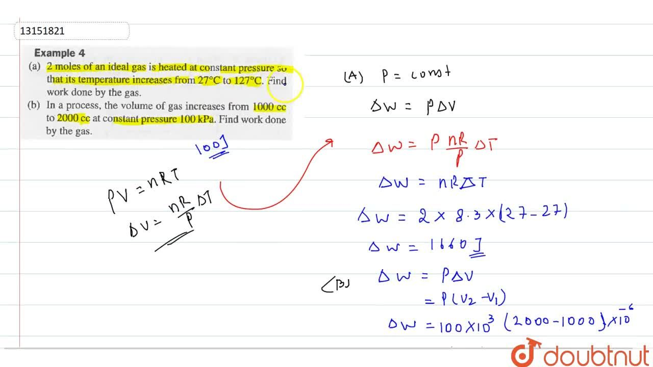 Solution for (a) 2 moles of an ideas gas is heated at constant