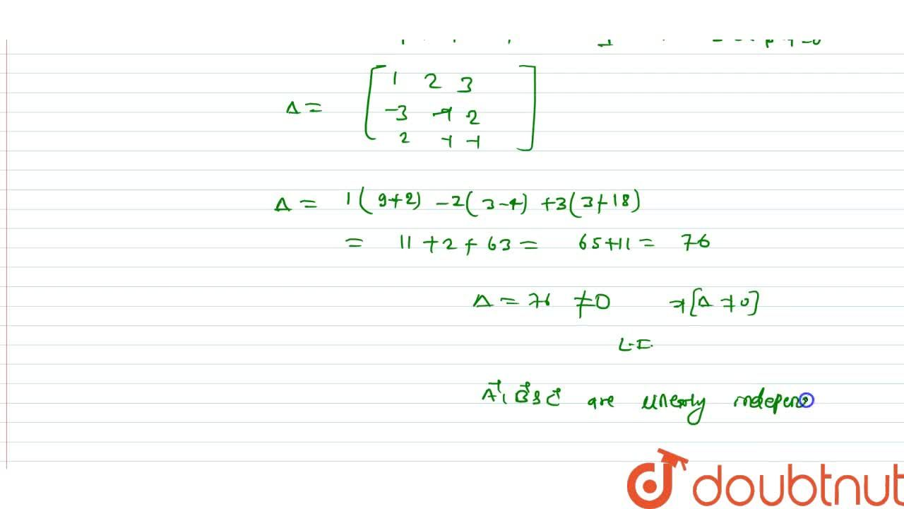 Solution for Examine whether the following vectors from a linea
