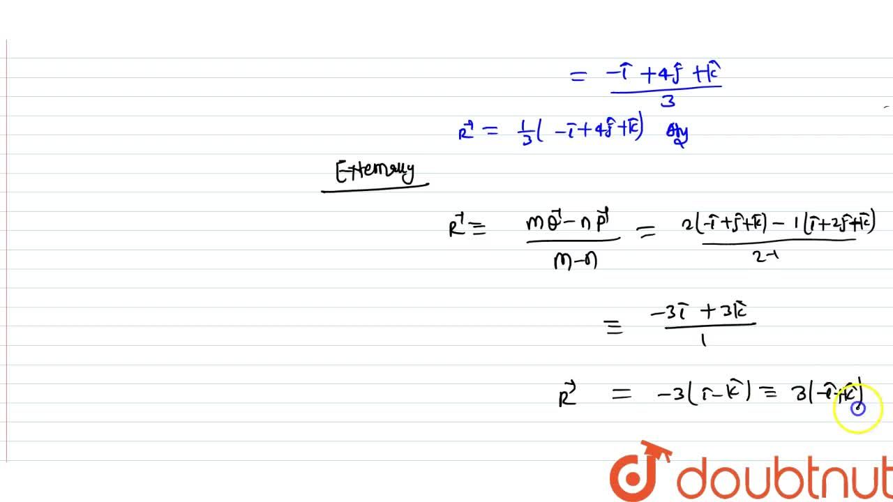 Find the position vector of a point R which divides the line joining two points P(hati-2hatj-hatk) and Q(-hati-hatj+hatk) in the ratio 2:1: externally