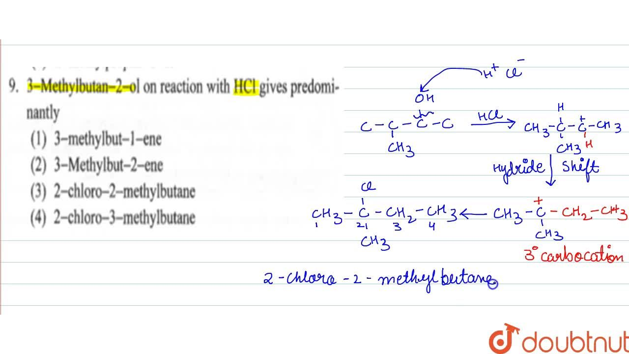 Solution for 3-Methylbutan-2-ol on reaction with HCl  giv