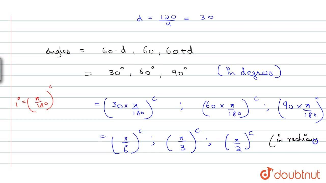 Solution for The angles in a triangle are in A.P. and the ratio