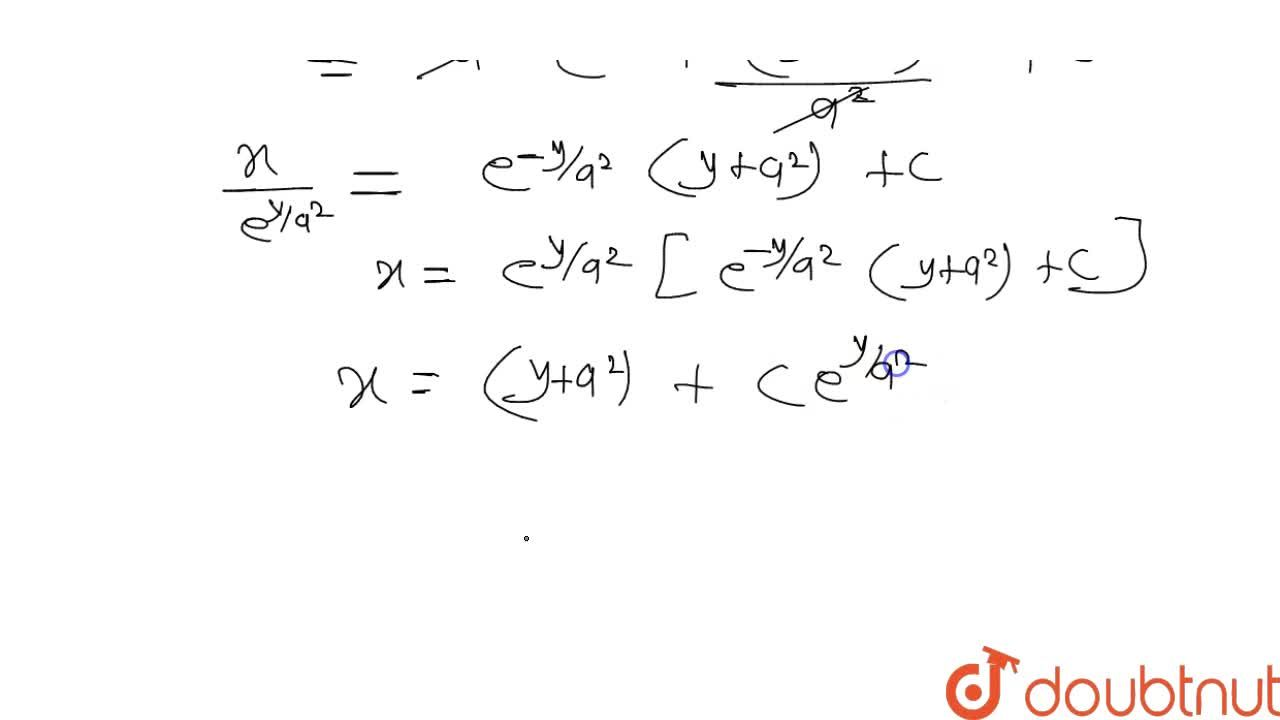 Solution for अवकल समीकरण dx,dy-x,a^(2)=-y,a^(2) का हल ज्ञात क