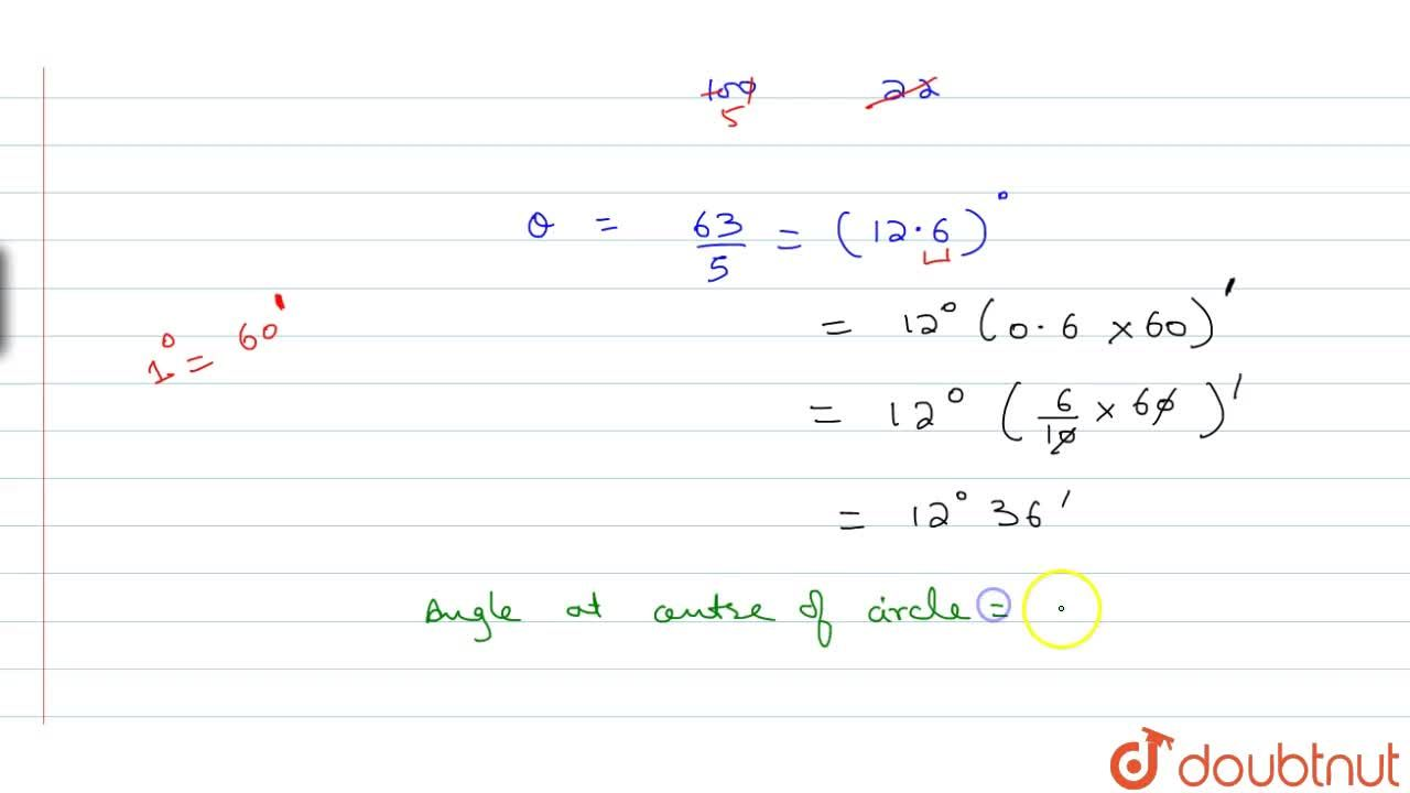 Solution for Find the degree measure of the angle subtended at