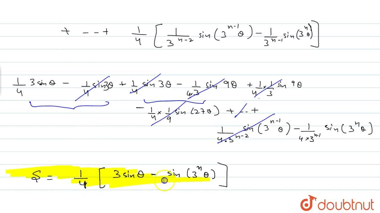 Find the sum to n terms of the series sin^3 theta +1,3 sin^3 3theta+1,3^2sin^3 9theta+1,3^3 sin^3 27theta+…