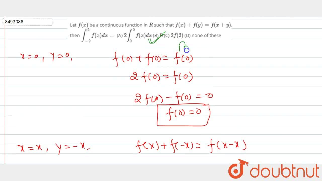 Solution for Let f(x) be a continuous function in R such th