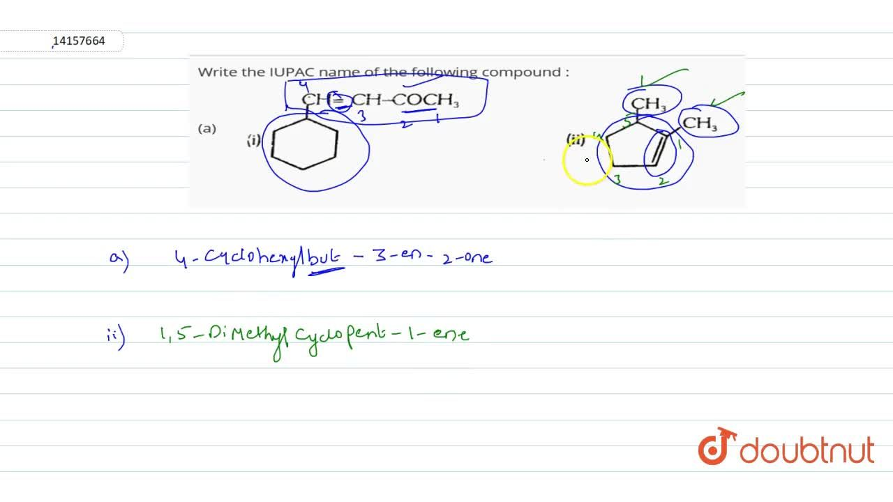 Solution for Write the IUPAC name of the following compound :