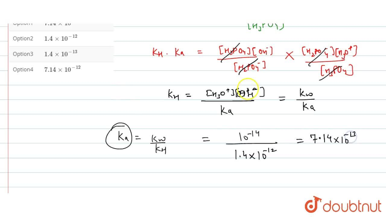 Solution for The hydrolysis constant for the reaction,  H_(2)P
