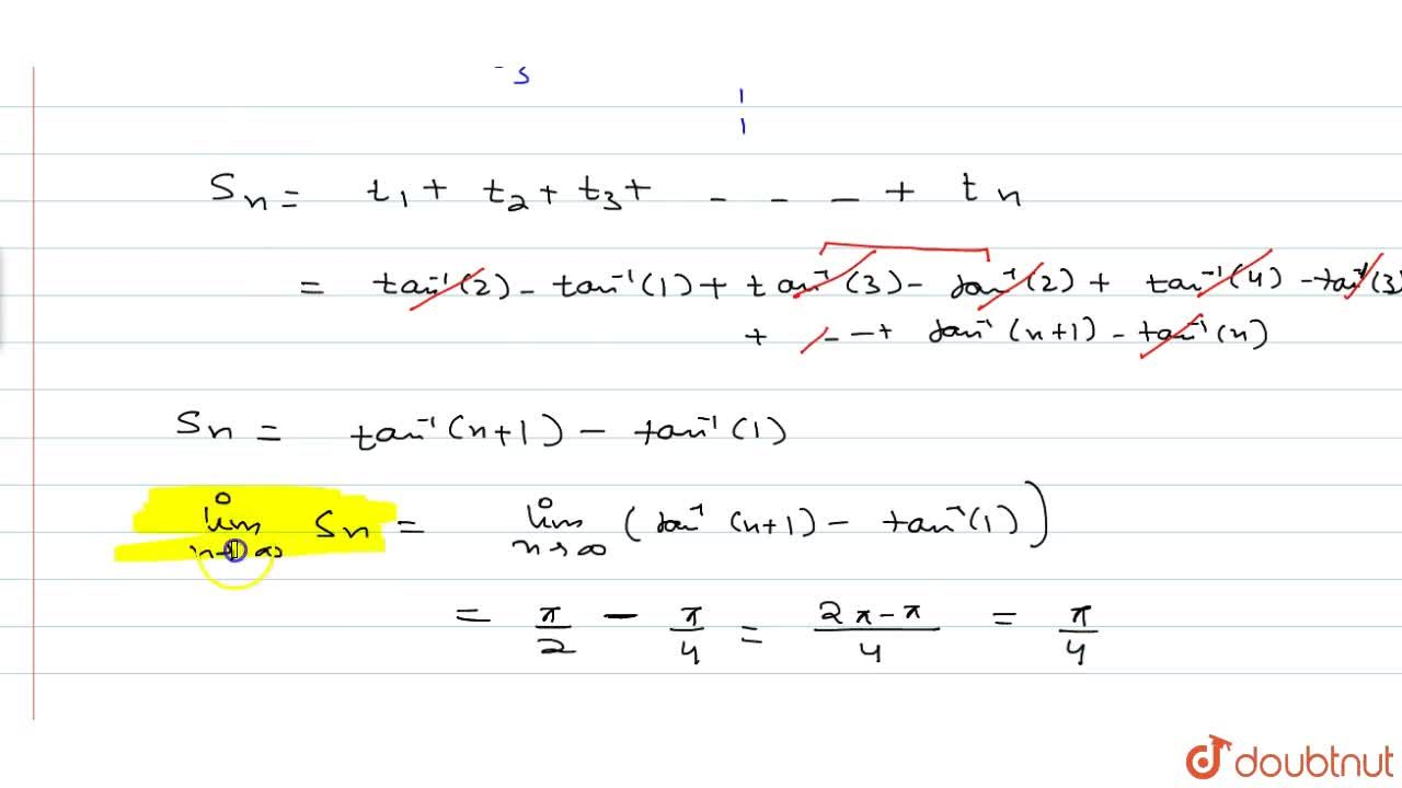 Solution for Find the sum series: tan^-1 (1,3)+tan^-1 (1,7)+ta