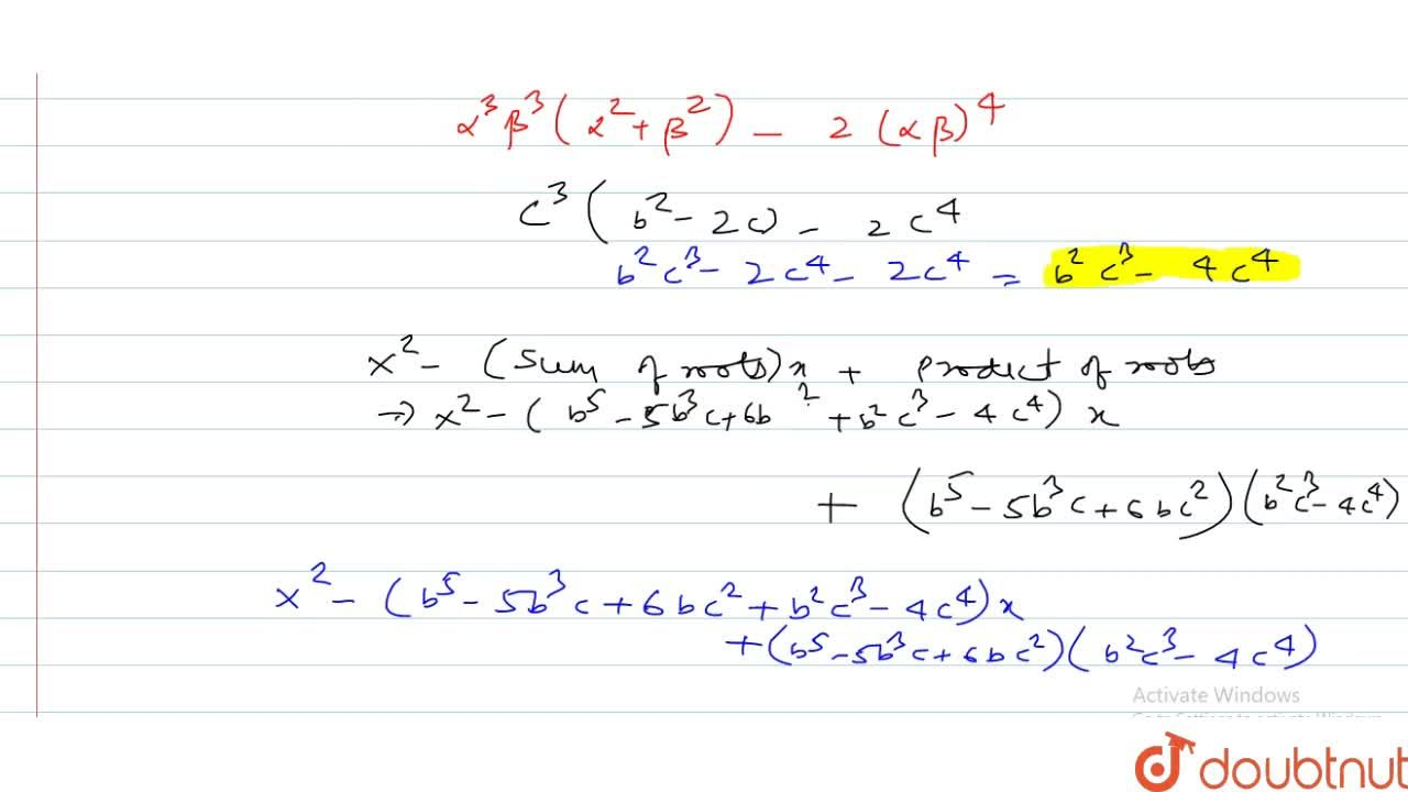 Solution for If alpha, beta are the roots of the equation x^
