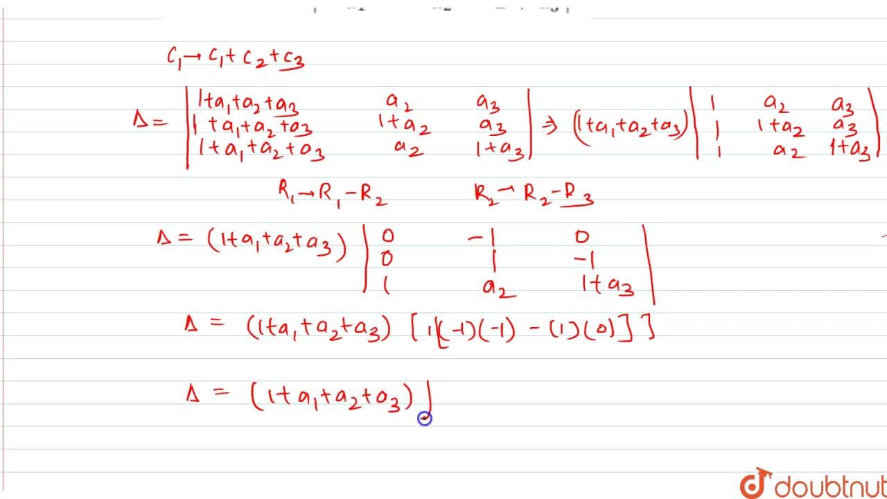 Solution for Evaluate:  ,_\ |[1+a_1, a_2, a_3],[a_1, 1+a_2, a_
