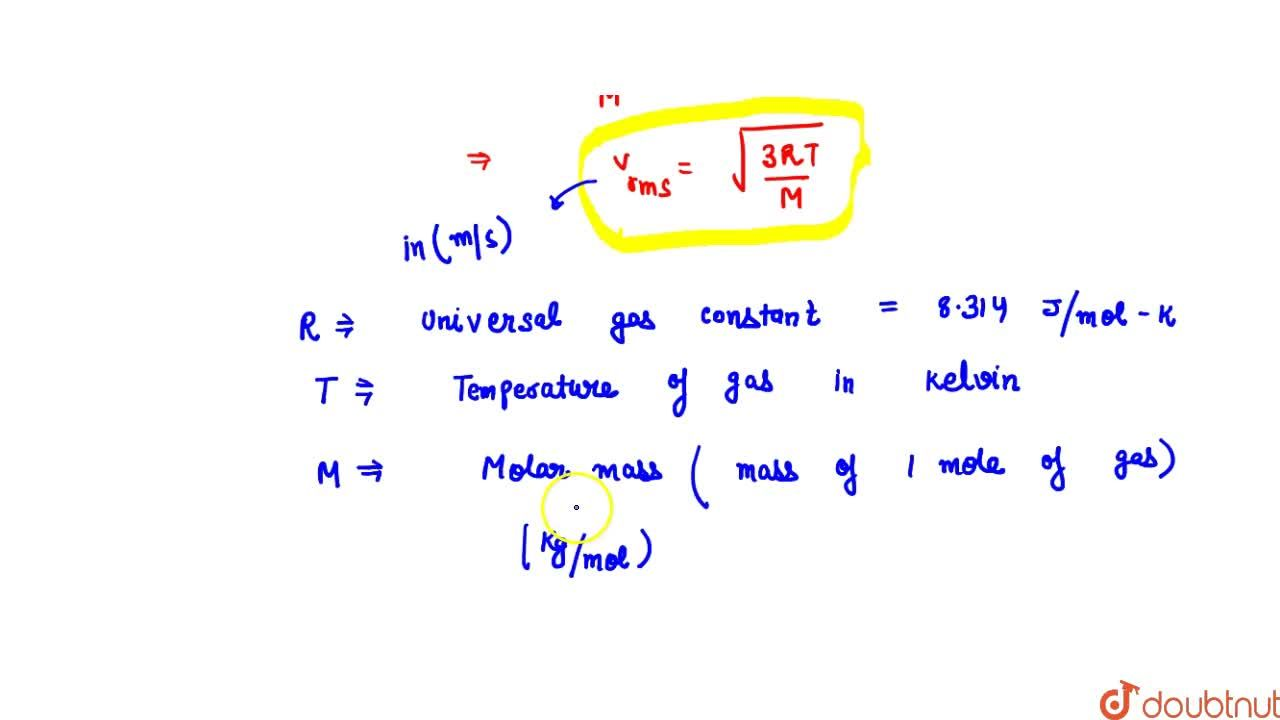 Solution for Root Mean Square Velocity