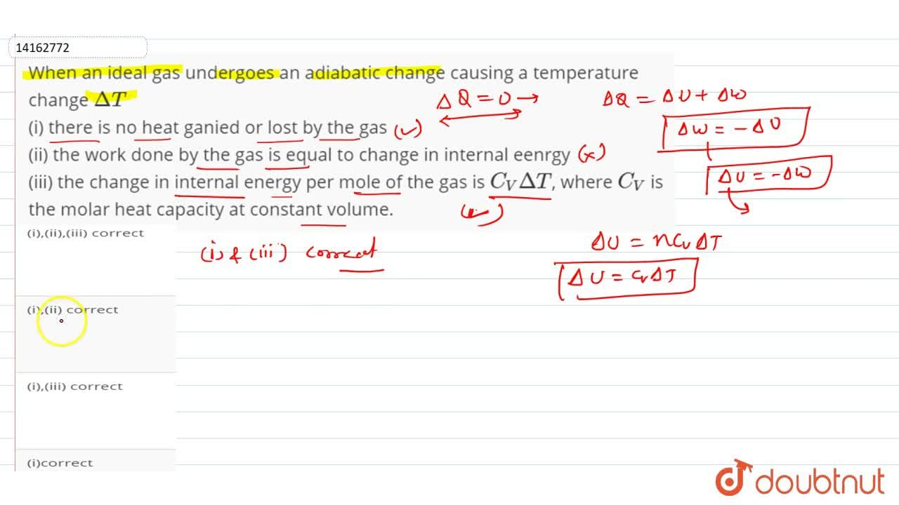 Solution for When an ideal gas undergoes an adiabatic change ca