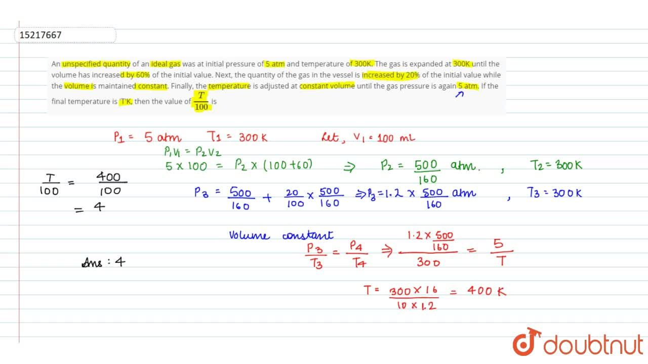 Solution for An unspecified quantity of an ideal gas was at ini