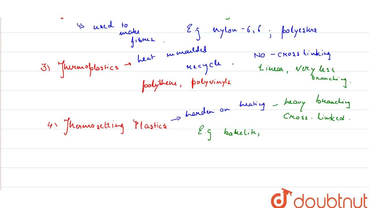Solution for In which classes, the polymers are classified on t