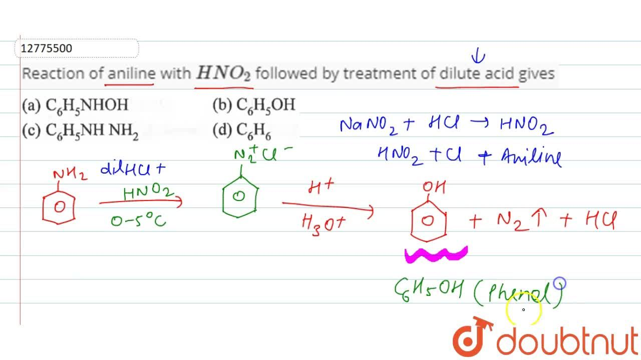 Solution for Reaction of aniline with KNO_2 followed by treat