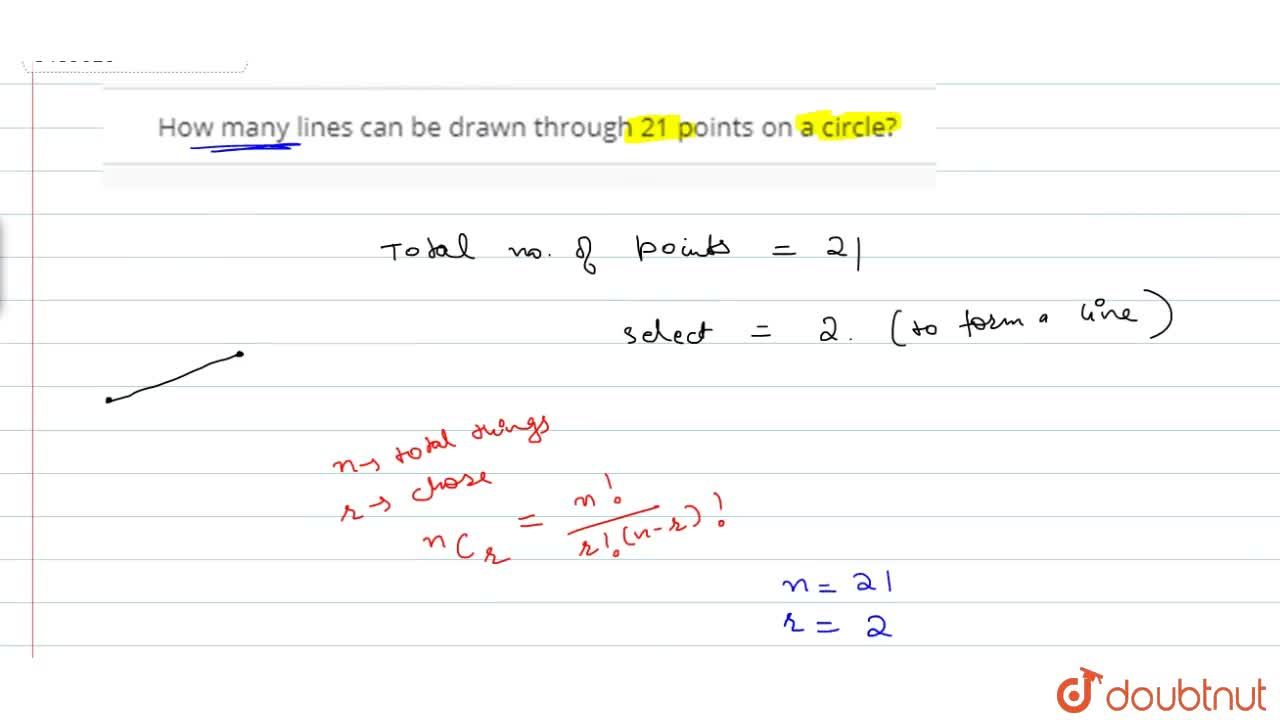 Solution for How many lines can be drawn through 21 points on a