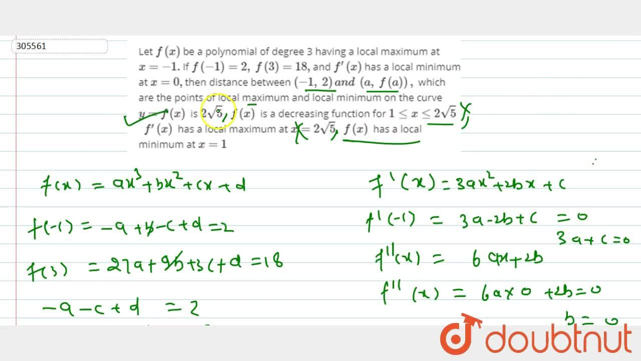 Solution for Let f(x) be a polynomial of   degree 3 having a