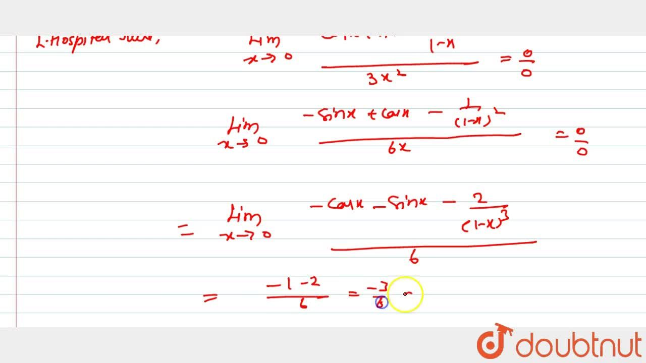 """Solution for Evaluate: (""""Lim"""")_(x->0)(1+sinx-cosx+""""ln""""(1-x)),("""