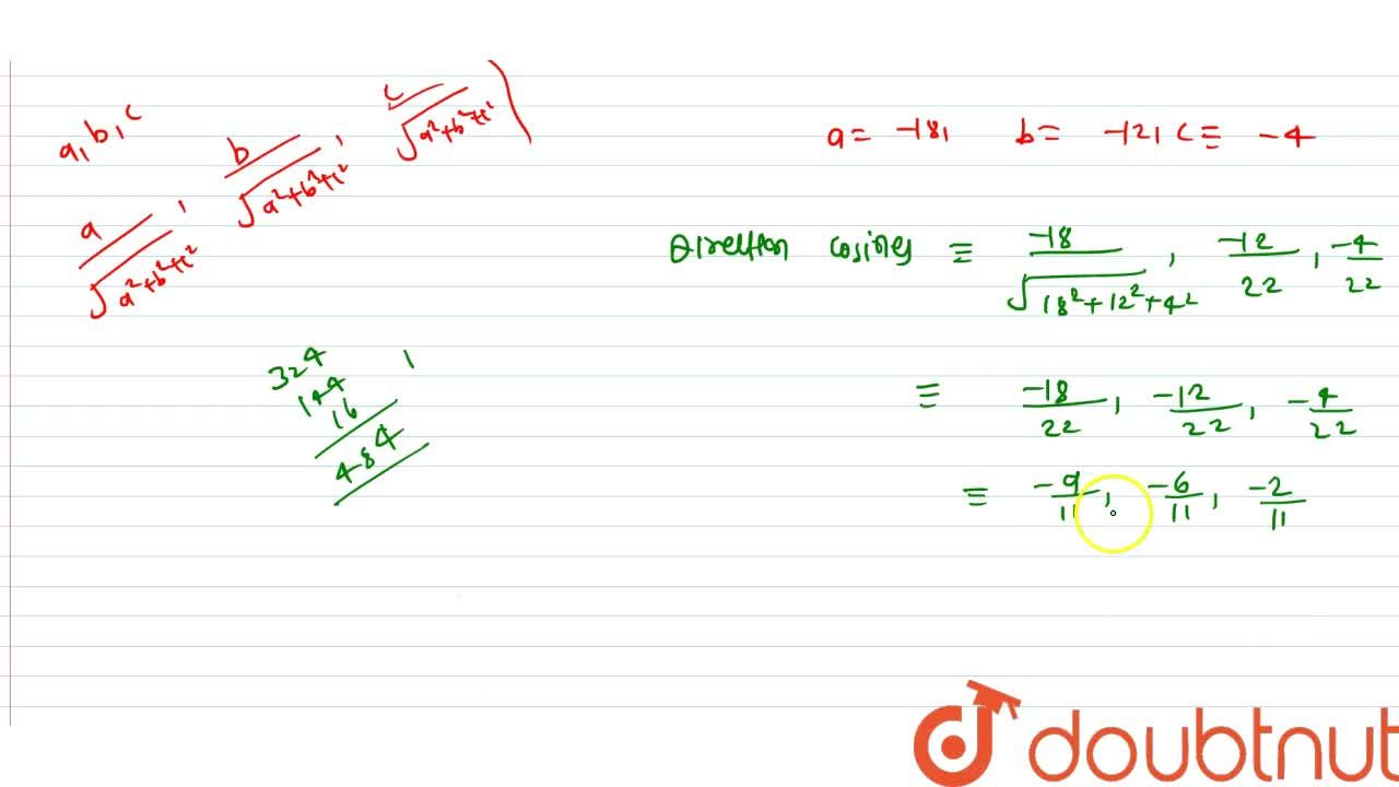 Solution for If a line has direction ratios -18,-12,-4 then w