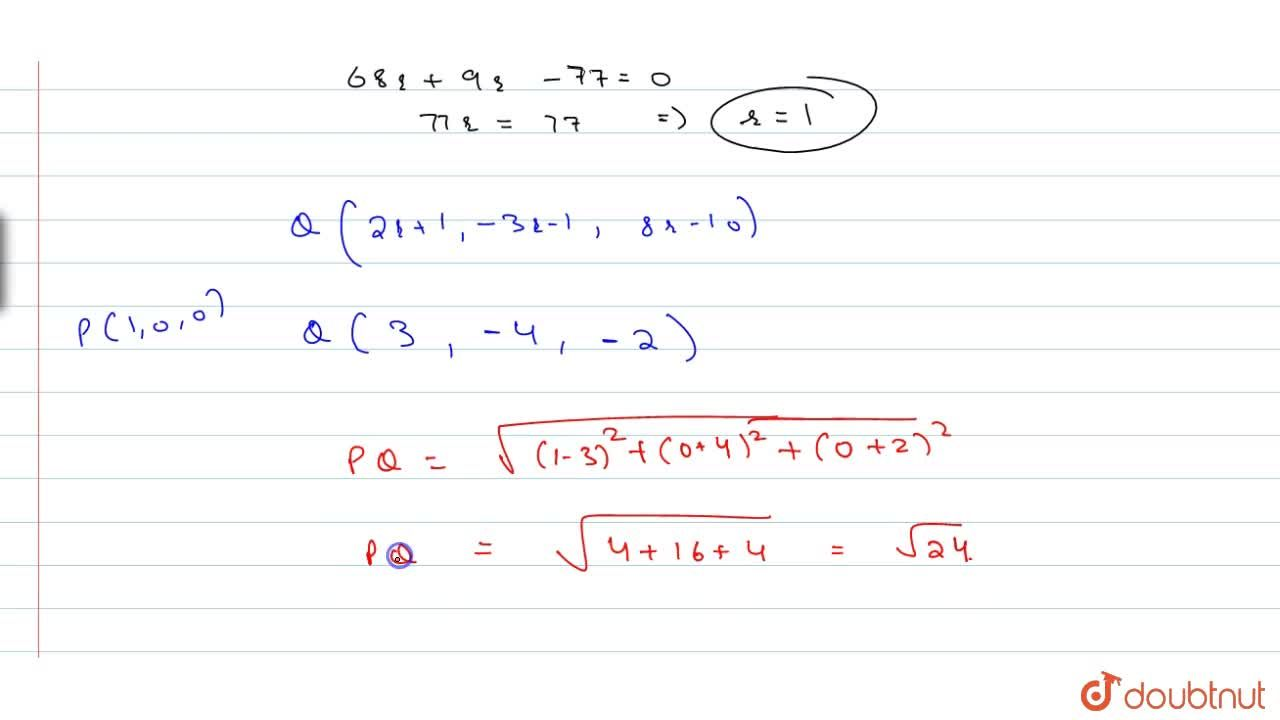 Find the perpendicular distance of the point (1,0,0) from the lines (x-1),2=(y+1),(-3)=(z+10),8
