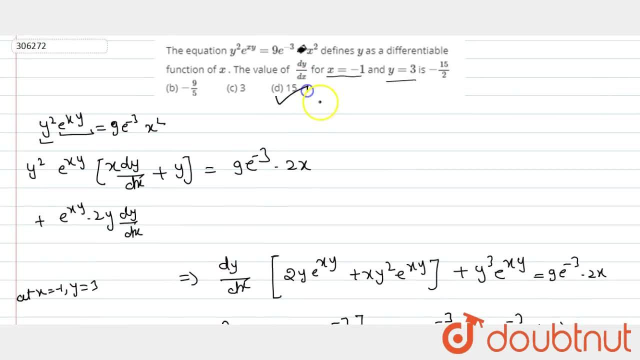 Solution for The equation y^2e^(x y)=9e^(-3) x^2 defines y