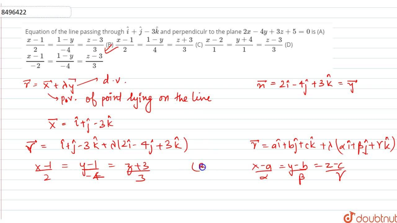 Solution for Equation of theine passing through hati+hatj-3hatk