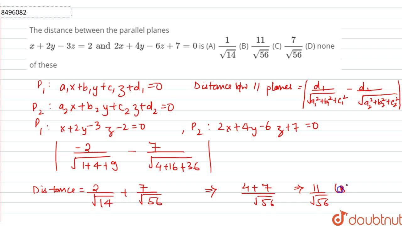 Solution for The distance between the parallel planes x+2y-3z=