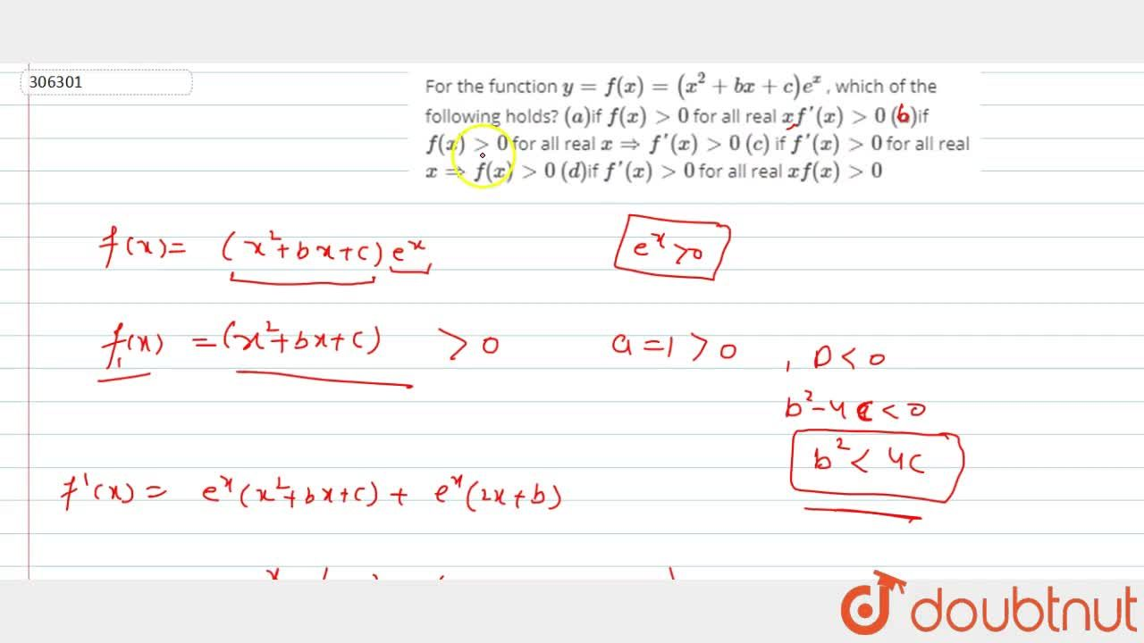 Solution for For the function y=f(x)=(x^2+b x+c)e^x , which o