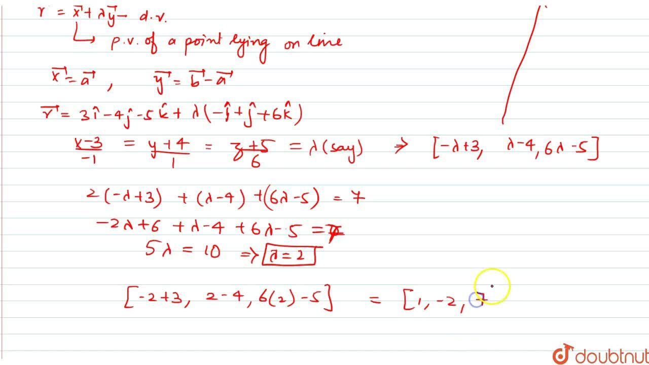 find the coordinates of point where the line through (3,-4,-5) and (2,-3,1) crosses the plane 2x+y+z=7.