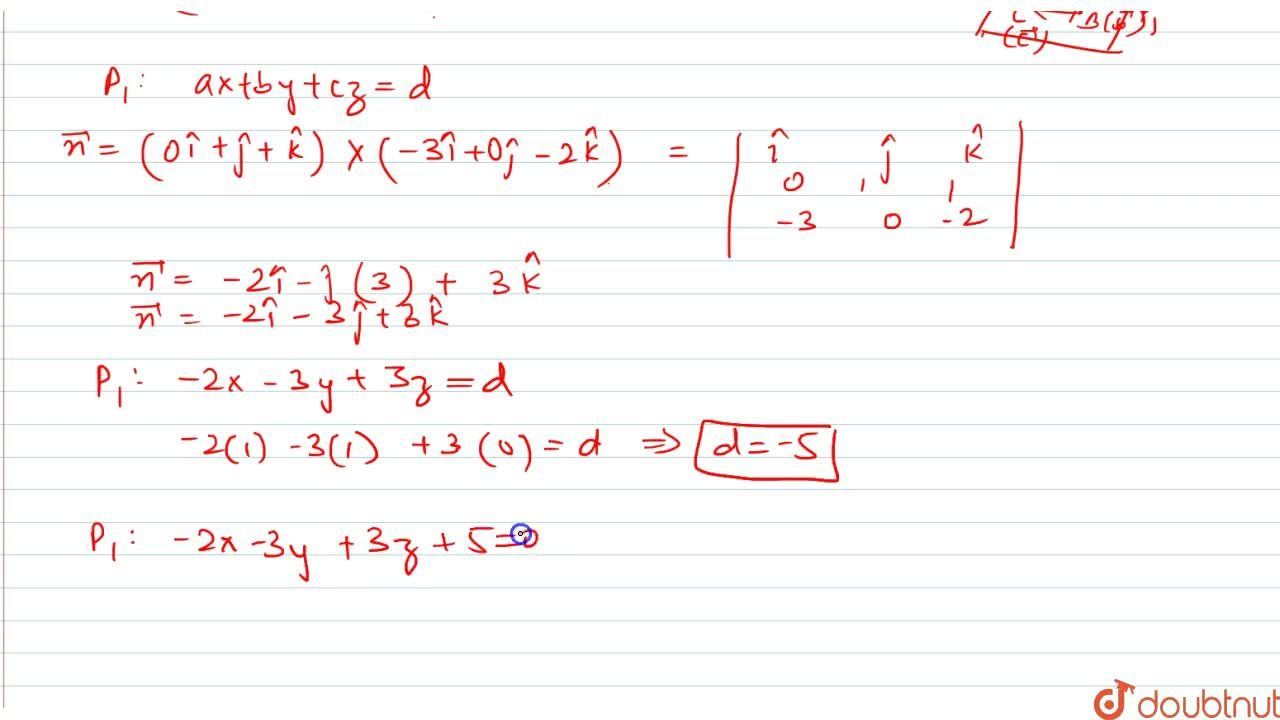 Find the equations of the plane that passes through three points (1,1,0),(1,2,1),(-2,2,-1).