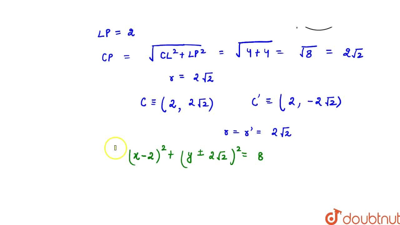 A circle touches x-axis at (2, 0) and has an intercept of 4 units on the y-axis. Find its equation.