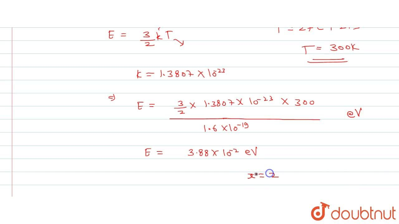 Solution for Average translational kinetic energy of an ideal g