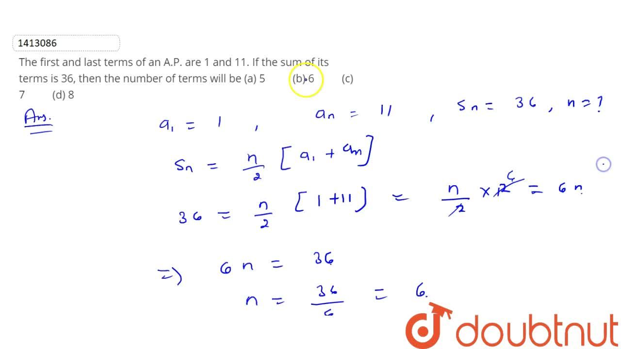 Solution for The first   and last terms of an A.P. are 1 and 1