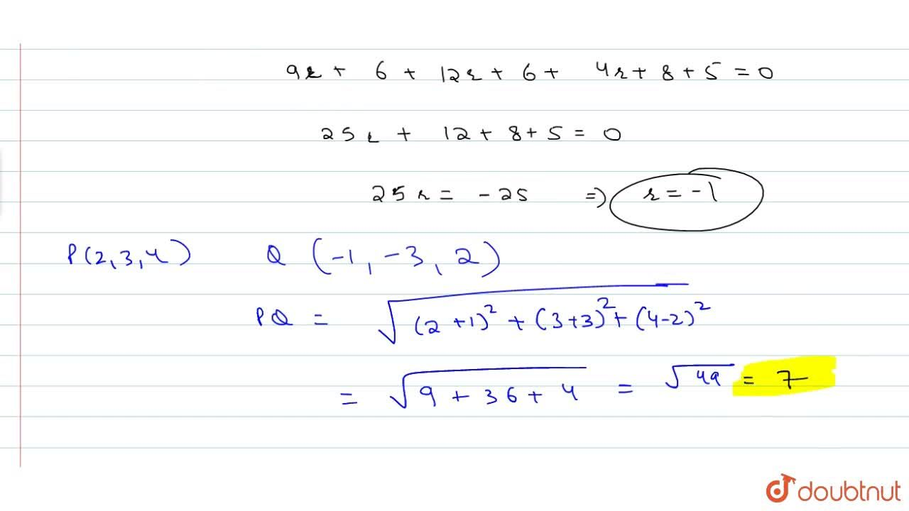 Find the distance of the point (2,3,4) from the plane 3x+2y+2z+5=0 measured parallel to the line (x+3),3=(y-2),6=z,2.