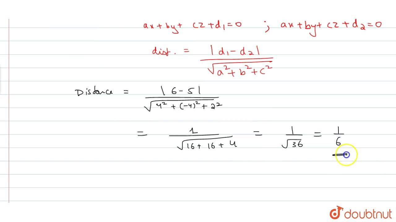 Solution for Show that the distance between planes 2x-2y+z+3=0