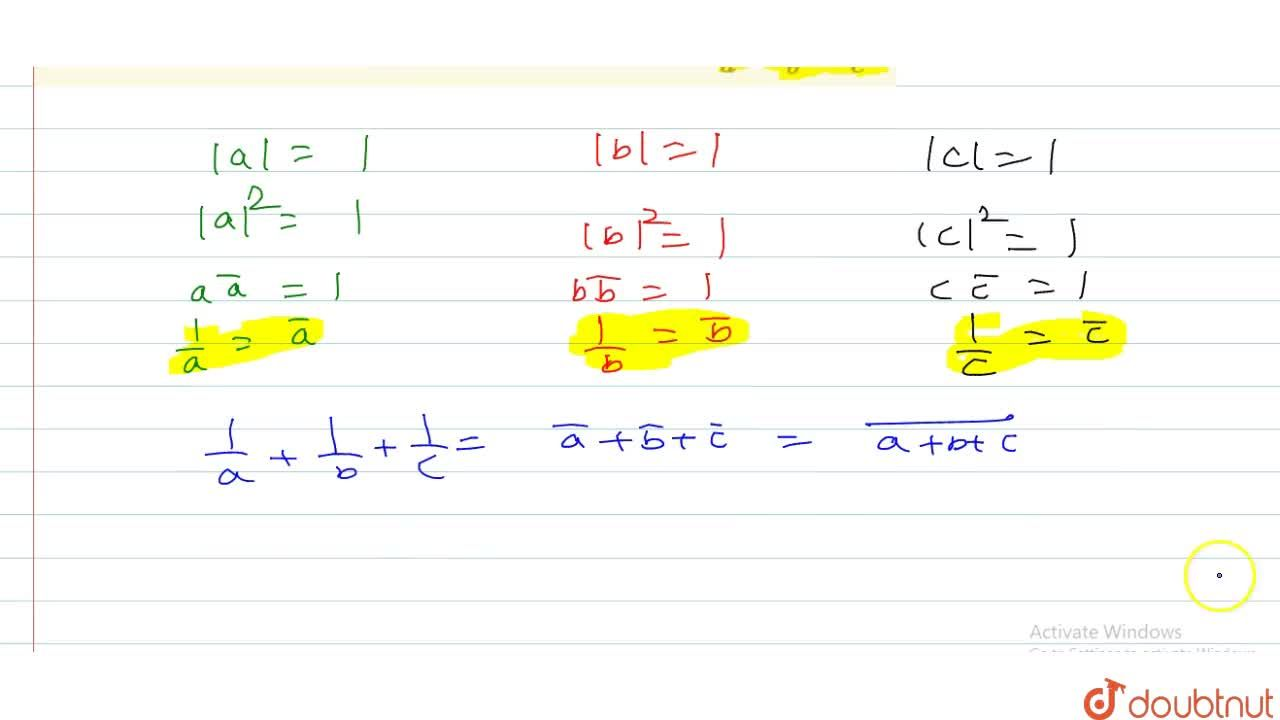 Solution for if a,b,c are complex numbers such that a+b+c=0 an