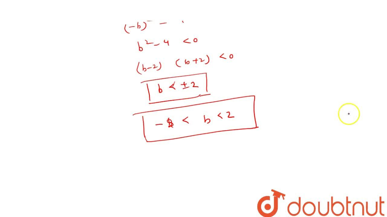 Solution for If the   equation x^2-b x+1=0 does not   posse