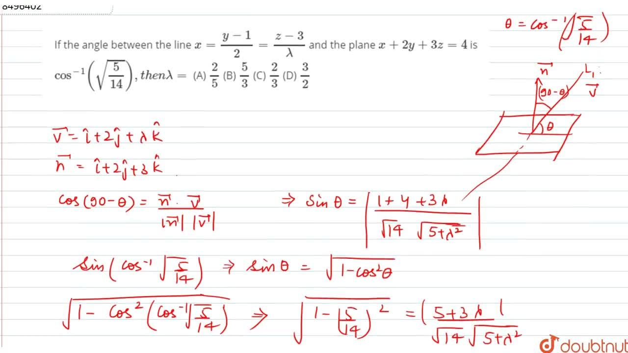 Solution for If the angle between the line x(y-1),2=(z-3),lamd