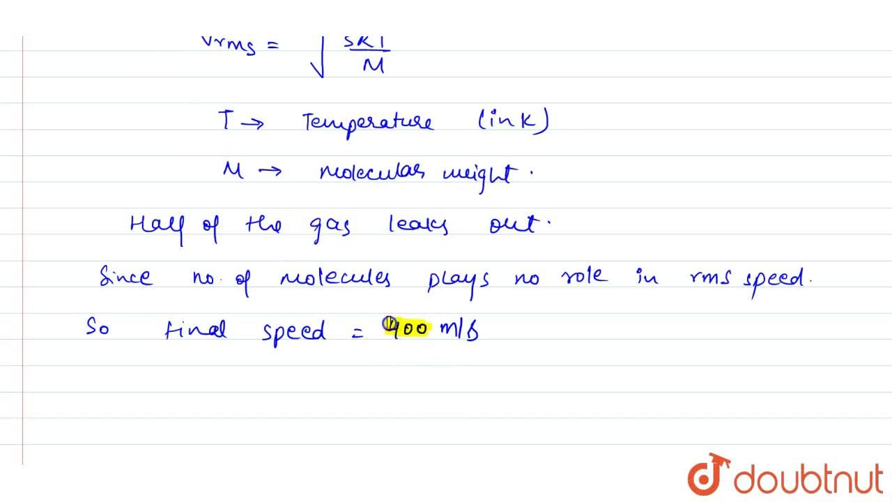 Solution for The rms speed of the molecules of a gas in a vesse
